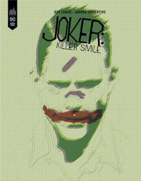 Joker : killer smile | Lemire, Jeff. Scénariste