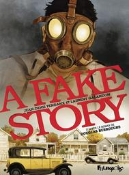 A fake story | Galandon, Laurent. Scénariste